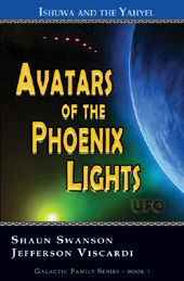 Avatars of the Phoenix Lights UFO, Open Contact, available at Amazon Books, Shaun Swanson